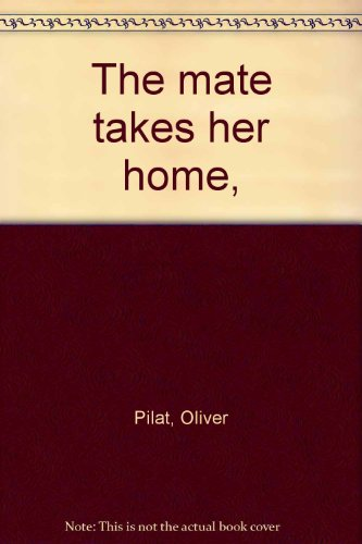 book The mate takes her home,