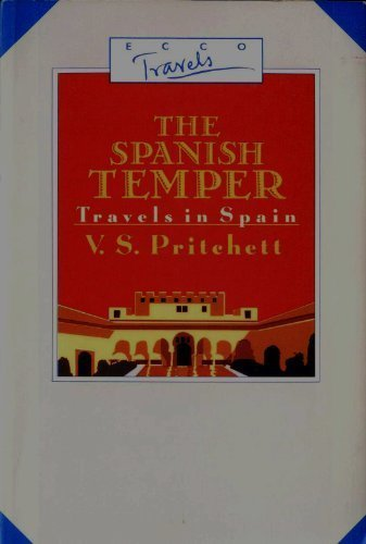 book Spanish Temper: Travels in Spain (Ecco travels)