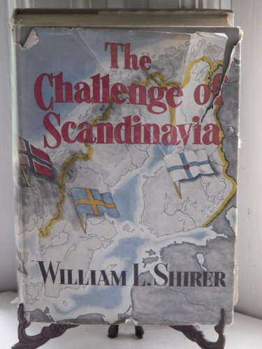 book The Challenge of Scandinavia, Norway, Sweden, Denmark , & Finland