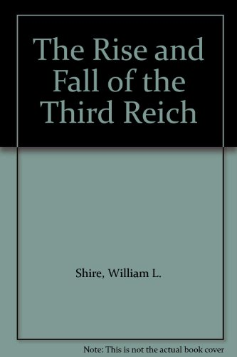book The Rise and Fall of the Third Reich