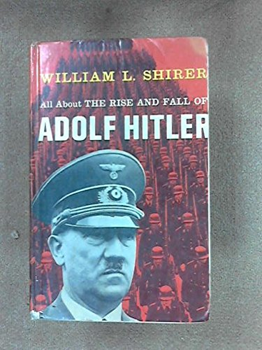 book All About The Rise and Fall of Adolf Hitler