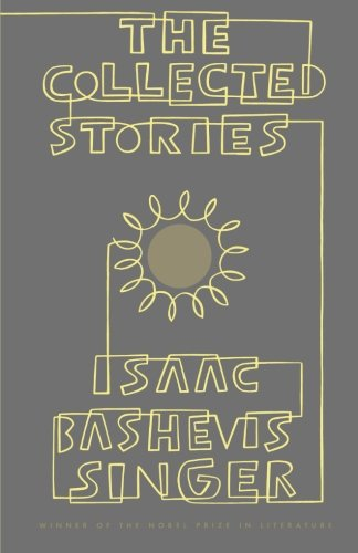 book The Collected Stories of Isaac Bashevis Singer