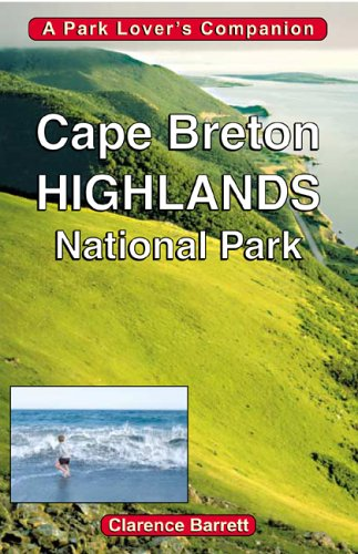 book Cape Breton Highlands National Park: A Park Lover\'s Companion