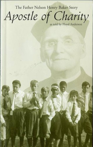 book Apostle of Charity: The Father Nelson Henry Baker Story