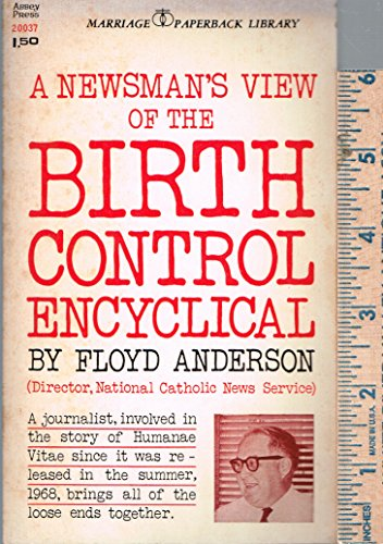 book The birth control encyclical;: A newsman\'s view (Marriage paperback library)