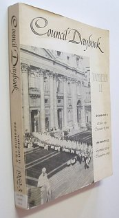 book Council Daybook Vatican II : Session 1, Oct. 11 to Dec. 8, 1962; Session 2, Sept 29 to Dec. 4, 1963