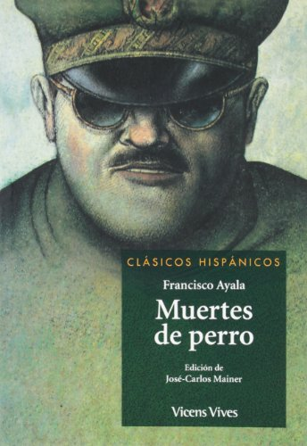 book Muertes de perro / Death as a Way of Life (Clásicos Hispánicos / Hispanic Classics) (Spanish Edition)