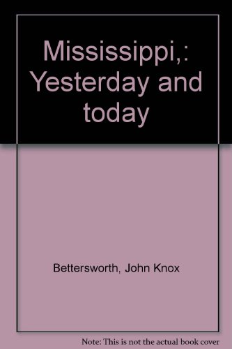 book Mississippi,: Yesterday and today