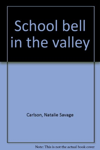 book School bell in the valley