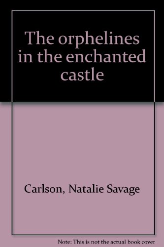 book The Orphelines In The Enchanted Castle