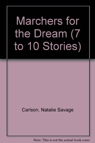 book Marchers for the Dream (7 to 10 Stories)