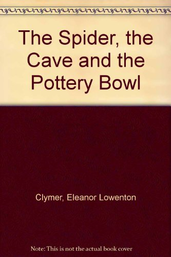 book Spider, the Cave and the Pottery Bowl, T