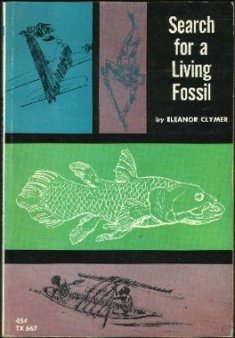 book Search for a Living Fossil: The Story of the Coelacanth