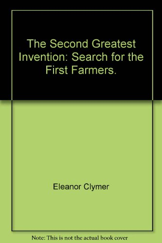 book The second greatest invention;: Search for the first farmers