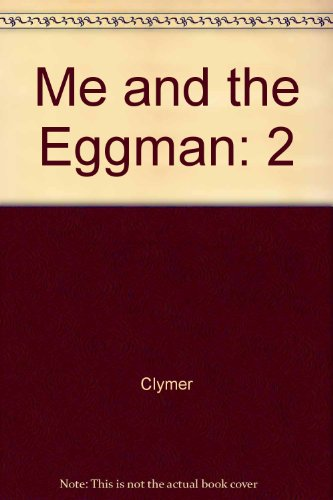 book Me and the Eggman: 2