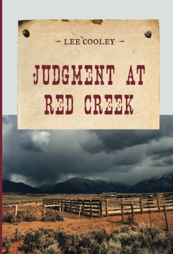 book Judgment at Red Creek (An Evans Novel of the West) by Cooley, Leland Frederick (2014) Paperback