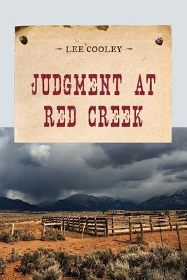 book [ Judgment at Red Creek BY Cooley, Leland Frederick ( Author ) ] { Paperback } 2014