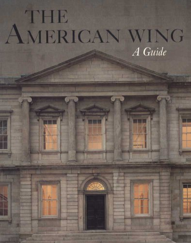 book The American Wing: A Guide