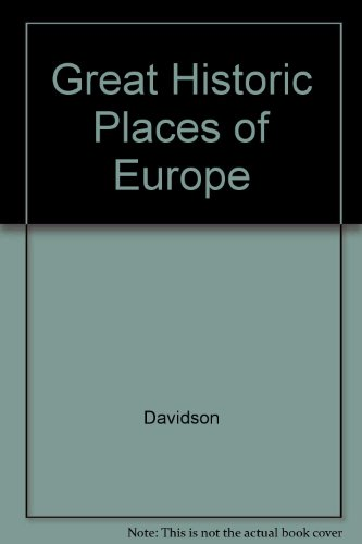 book Great Historic Places of Europe