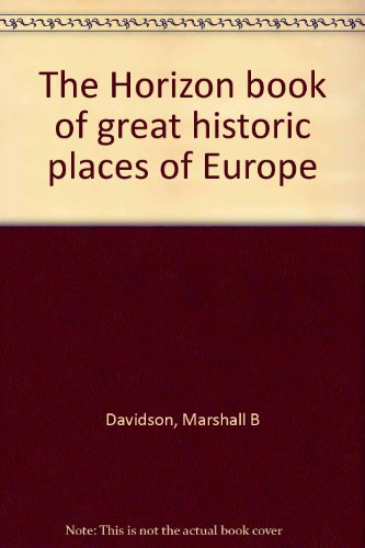 book The Horizon book of great historic places of Europe