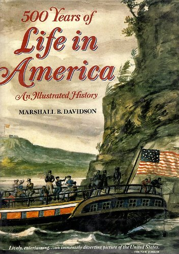 book 500 Years of Life in America: An Illustrated History