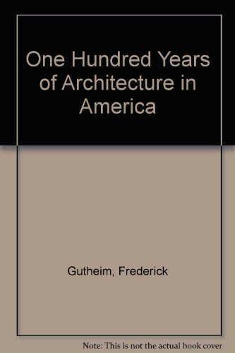 book One Hundred Years of Architecture in America