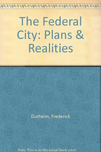 book The Federal City: Plans & Realities