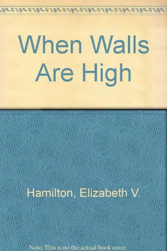 book When walls are high