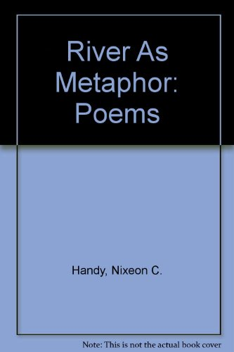book River As Metaphor: Poems