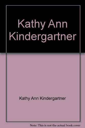 book Kathy Ann Kindergartner