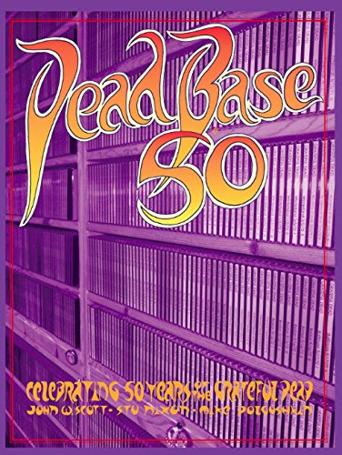 book DeadBase 50: Celebrating 50 Years of the Grateful Dead