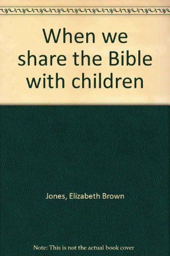 book When we share the Bible with children