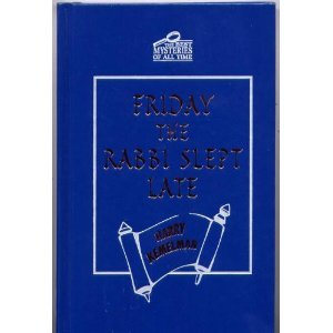book Friday the Rabbi Slept Late (The Best Mysteries of All Time)