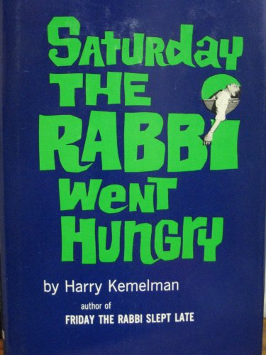 book Saturday The Rabbi Went Hungry - An Unorthodox Mystery