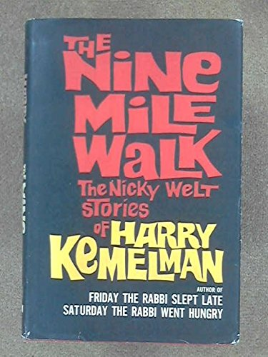 book The Nine Mile Walk: The Nicky Welt Stories of Harry Kemelman