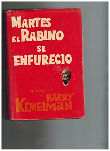 book Martes el Rabino se Enfurecio (Tuesday the Rabbi Saw Red)