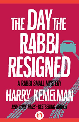 book The Day the Rabbi Resigned (The Rabbi Small Mysteries)