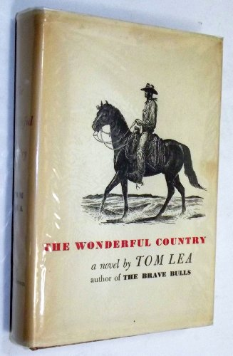 book The Wonderful Country, a Novel
