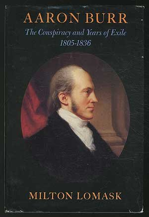 book Aaron Burr: The Conspiracy and Years of Exile, 1805-1836