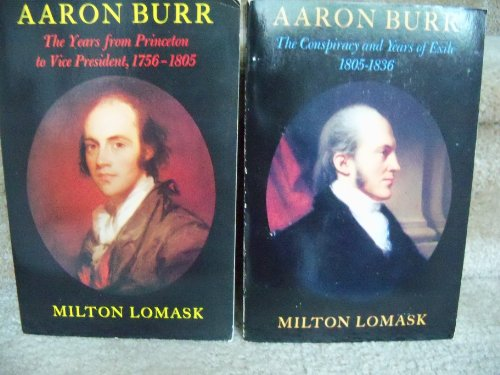 book AARON BURR - 2 Volumes ( Volume 1 and 2)  - THE YEARS FROM PRINCETON TO VP 1756-1805 and THE CONSPIRACY AND YEARS OF EXILE 1805-1836