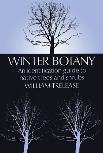 book Winter Botany: An Identification Guide to Native Trees and Shrubs