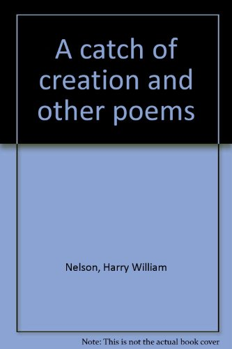 book A catch of creation and other poems