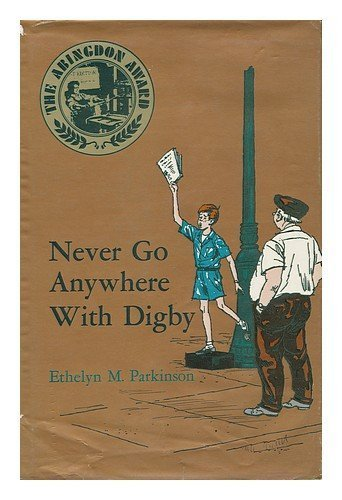 book Never go anywhere with Digby Hardcover - 1971