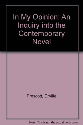 book In My Opinion: An Inquiry into the Contemporary Novel