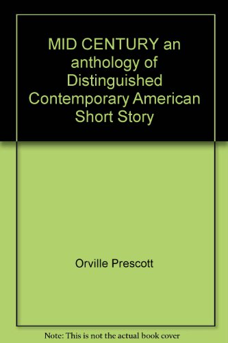 book MID CENTURY an anthology of Distinguished Contemporary American Short Story