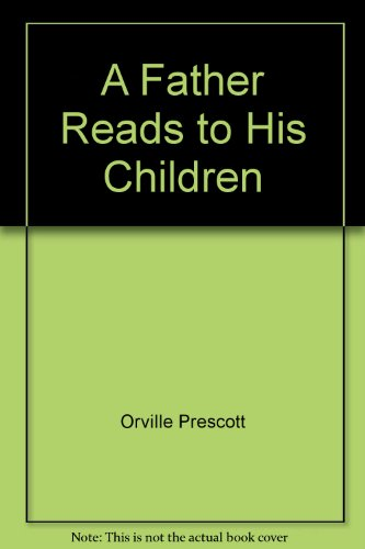 book A Father Reads to His Children: An Anthology of Prose and Poetry.
