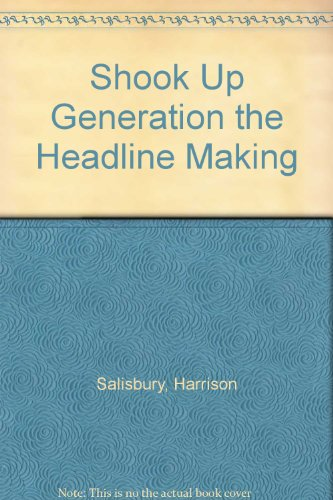 book Shook Up Generation the Headline Making