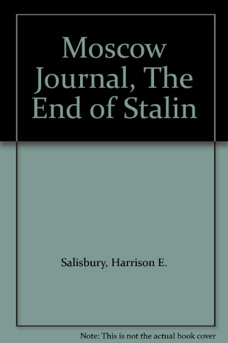 book Moscow Journal, The End of Stalin