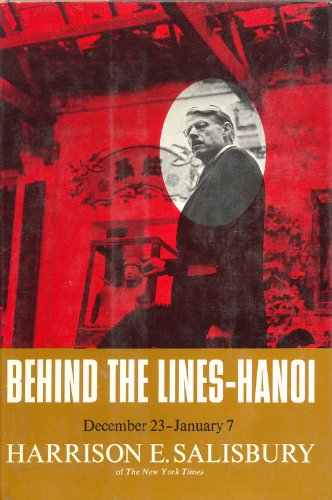 book Behind the Lines -- Hanoi, December 23, 1966 - January 7, 1967