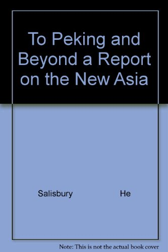 book To Peking and Beyond a Report on the New Asia